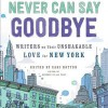 never-can-say-goodbye edited by sari botton